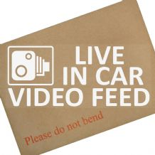 Live In Car Video Feed-200mm-Car,Vehicle,Truck,Van,CCTV,Camera,Recording,Sign,Notice,Sticker,Warning
